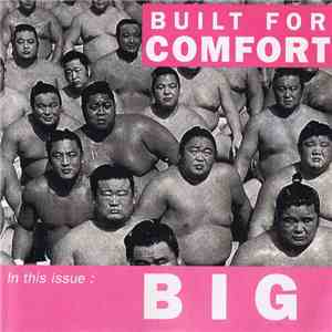 Built For Comfort - In This Issue: Big mp3 album