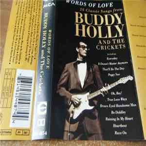Buddy Holly And The Crickets  - Words Of Love - 28 Classic Songs From Buddy Holly And The Crickets